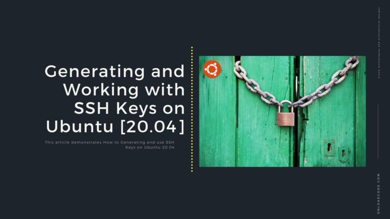 Generating and Working with SSH Keys on Ubuntu [20.04]