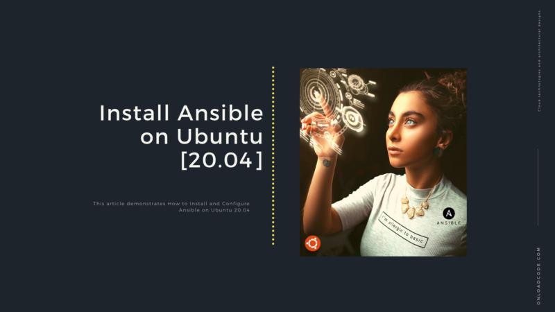 Install Ansible on Ubuntu [20.04]
