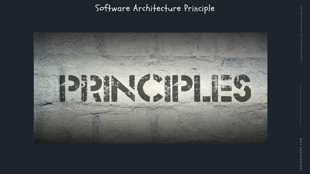 Software Architecture Principle